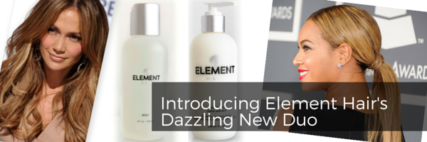 Introducing Element Hair's Dazzling New Duo