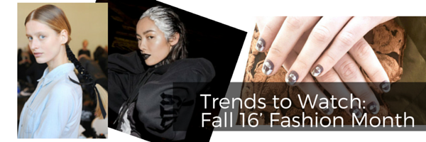 The Best Beauty Trends from Fall 16' Fashion Month