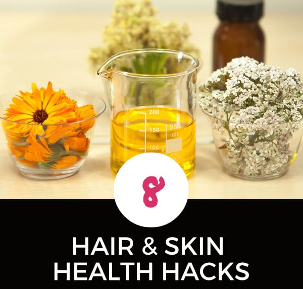 health hacks for hair and skin