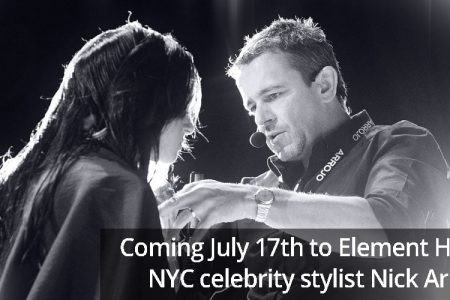 NYC celebrity stylist Nick Arrojo coming to Element Hair