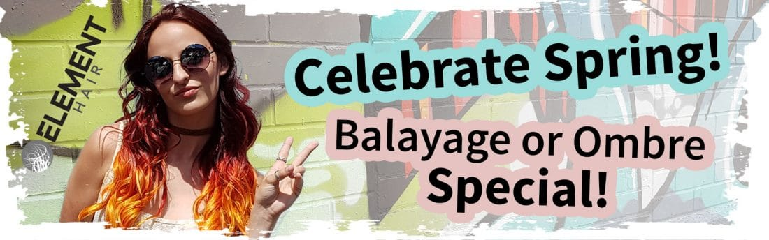 Balayage hair special