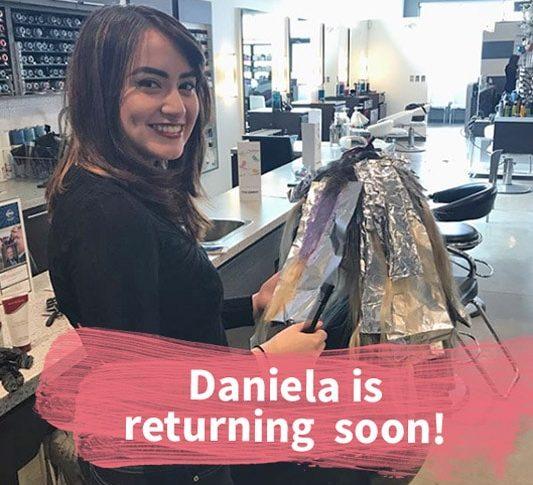 Daniela returning soon to Element Hair Studio