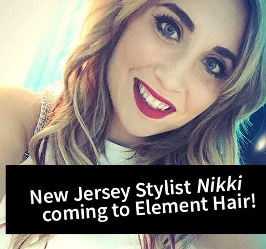 Nikki from New Jersey Hair Stylist Element Hair